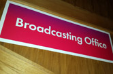 Broadcasting Office sign